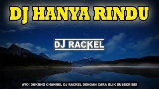 [5.26 MB] DJ HANYA RINDU ANDMESH REMIX
