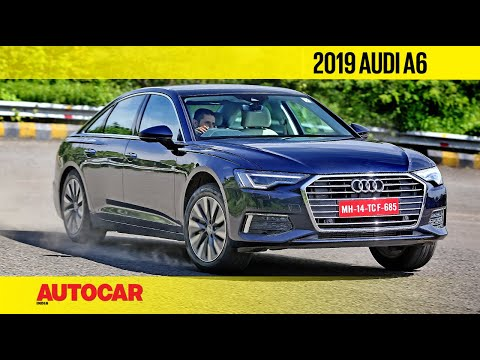 EXCLUSIVE: 2019 Audi A6 India Review | First Drive | Autocar India