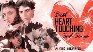 Best Heart Touching Sad Songs |Top Heart Broken Hindi Sad Songs | Hindi Evergreen Sad Songs| Jukebox
