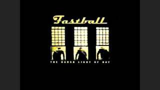 Watch Fastball Funny How It Fades Away video