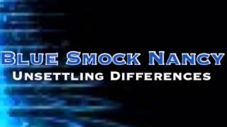 Watch Blue Smock Nancy Unsettling Differences video