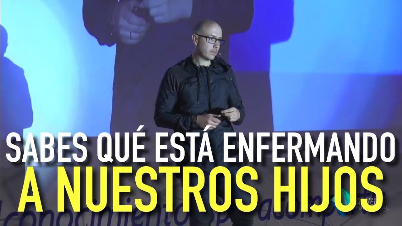 Sabes qué está enfermando a nuestros niños (hijos) (Conferencia) Dr Carlos Jaramillo