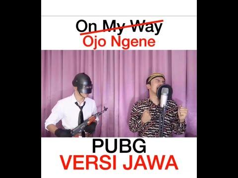 VIRAL !!! PUBG - On My Way - Alan Walker ( VERSI JAWA )
