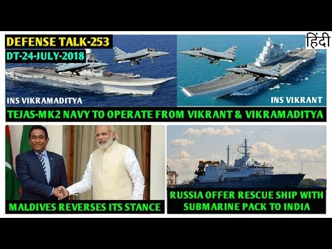 Indian Defence News:Tejas LCA Navy NP-2 Test Flight from INS Vikramaditya,Russia offer Rescue Ship