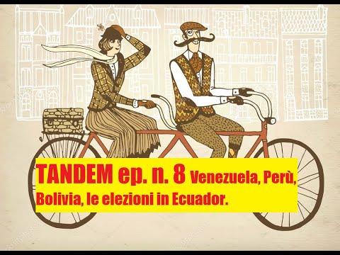 Tandem n.8 del 11-4-2021 Sud America e dintorni: Ecuador con le Presidenziali, Bolivia e Venezuela