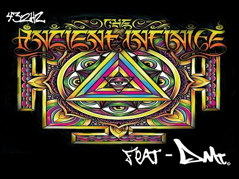 The Ancient Infinite feat Dmt - Astral...