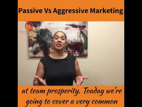 Passive vs aggressive marketing