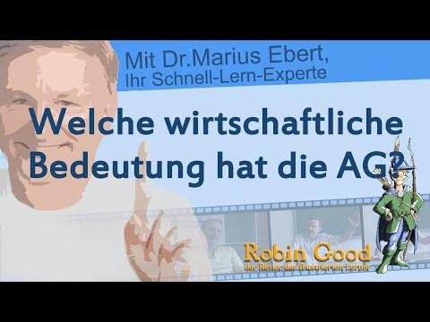 Welche wirtschaftliche Bedeutung hat die AG?