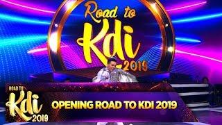 Bikin Merinding!! Opening Road To KDI 2019 - Road To KDI 2019 (24/6)