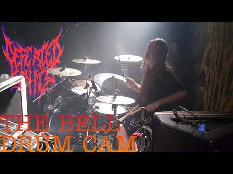 Defeated Sanity - The Bell ( Drum Cam  )