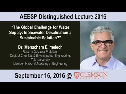 Menachem Elimelech 2016 AEESP Lecture at Clemson University