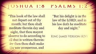 Joshua 1:8/Psalms 1:2 (KJV)