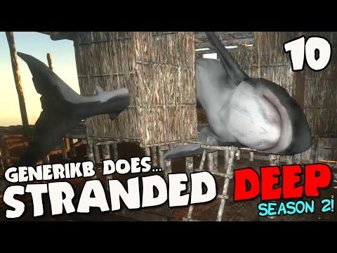 "Stranded Deep Gameplay S02E10 - ""GREAT WHITE SHARK ATTACK!!!"""