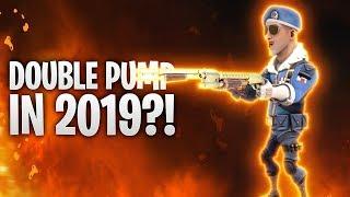 DOUBLE PUMP in 2019?! 👀🔥 | Fortnite: Battle Royale