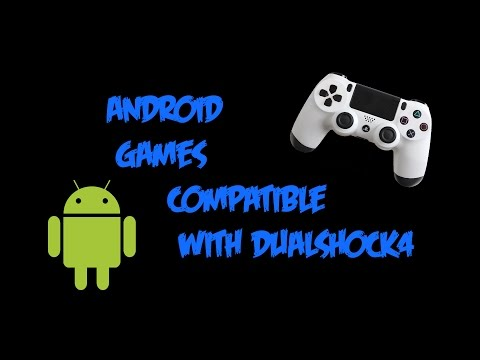 Android Games Compatible W/ DS4 (PS4 Controller)