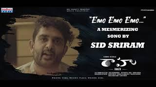 Emo Emo Emo Song Glimpse || Raahu Movie || Sid Sriram || Subbu Vedula || LakkaRaju || Madhura Audio