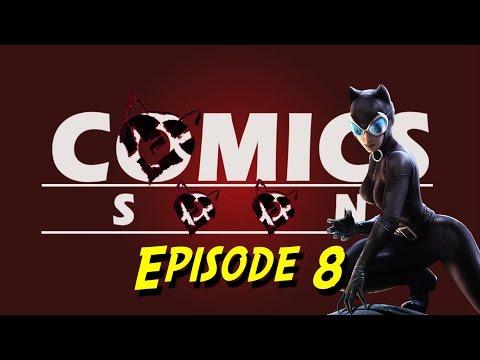 Comics Soon Catwoman Episode 8 Partie 1