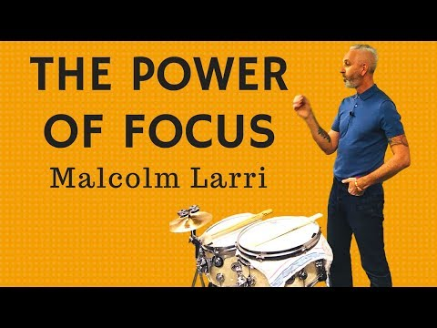 'The Power of Focus' with Malcolm Larri | Personal Growth Talks