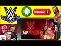 The new wwe game best addictive ever how to download on android for free by vnt