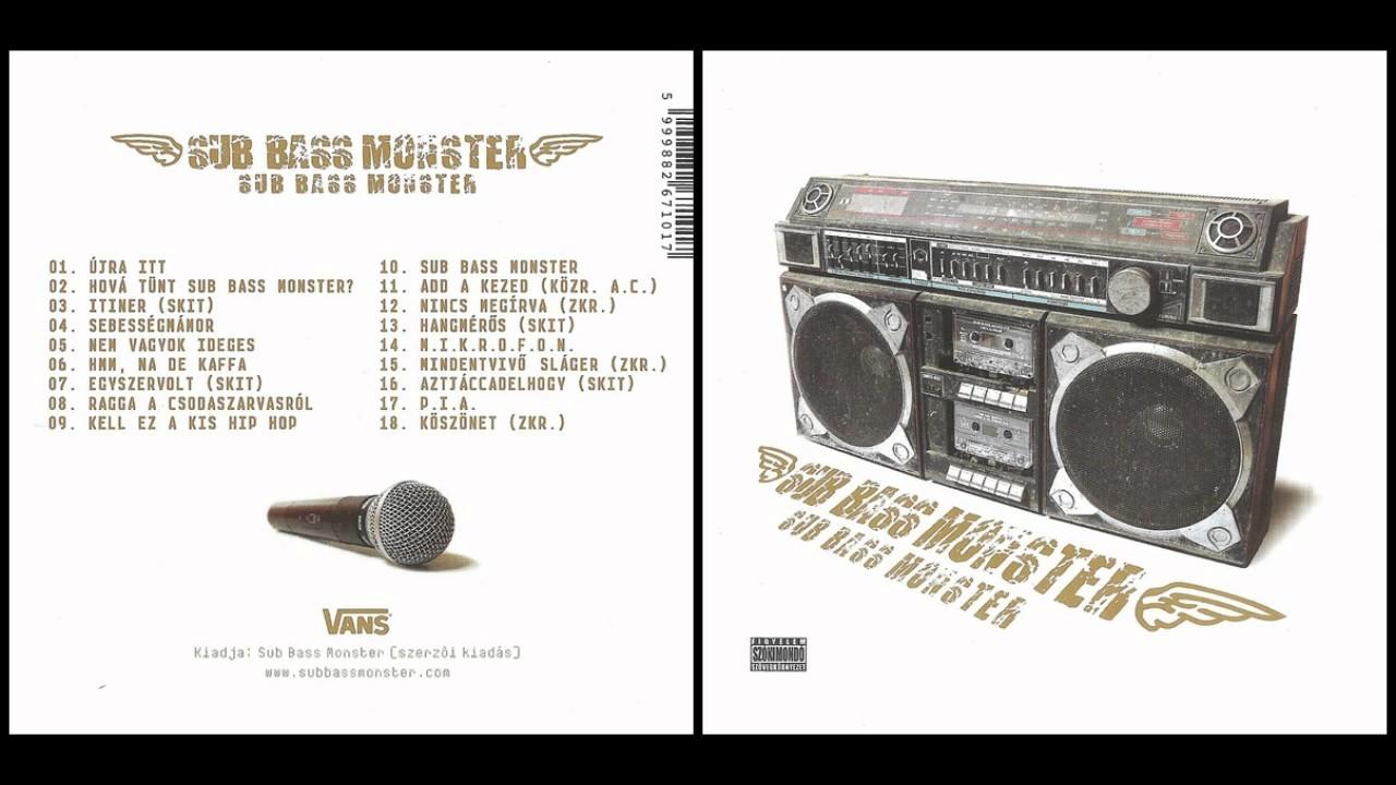 sub bass monster nem vagyok ideges