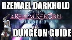 Final Fantasy XIV: A Realm Reborn - Dzemael Darkhold Dungeon Guide