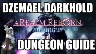 final fantasy xiv a realm reborn dzemael darkhold dungeon guide