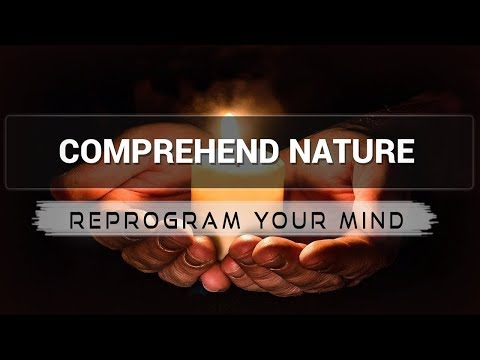 Positive Affirmations for Comprehend Nature - Law of attraction - Hypnosis - Subliminal