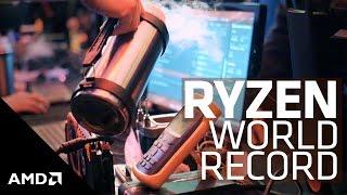Overclocking World Record with AMD Ryzen™ 7 8-Core Processor