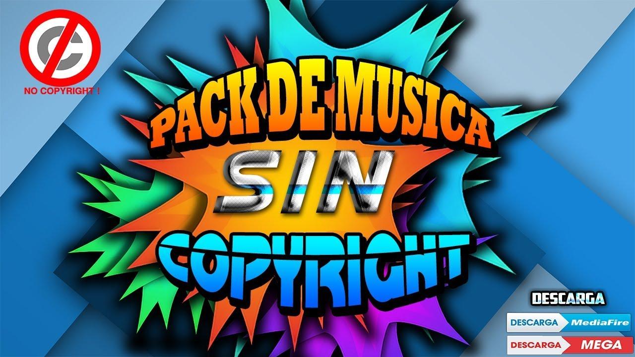 6ea277d3916f2 Pack de musica sin copyright 2018(2019) las mejores musicas para tus ...