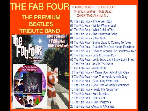 ❄ CHRISTMAS ❄  THE FAB FOUR (Premium Beatles Tribute Band) CHRISTMAS ALBUM ♫ ♪