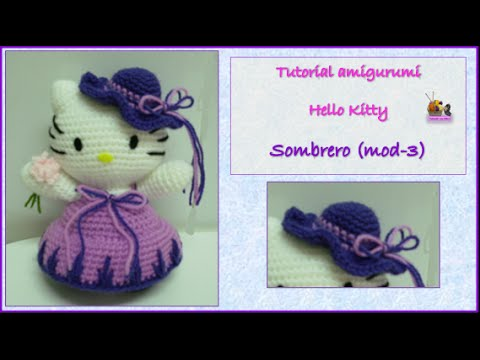 Tutorial amigurumi Hello Kitty - Sombrero (mod-3) - YouTube