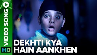 Dekhti Kya Hain Aankhen – Video Song | Sniff | Amole Gupte