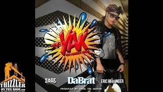 Da Brat ft. Sage The Gemini, Eric Bellinger - YAK [You Already Know] [Prod. Sage The Gemini] [Thizzl