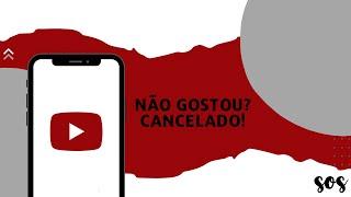 SOS | Youtube: Não Gostou? Cancelado!! | Sem. Jhonatan Diego