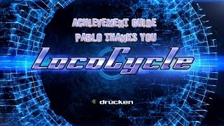 LocoCycle - Pablo Thanks You - Achievement Guide
