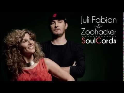 Fábián Juli & Zoohacker - SoulCords