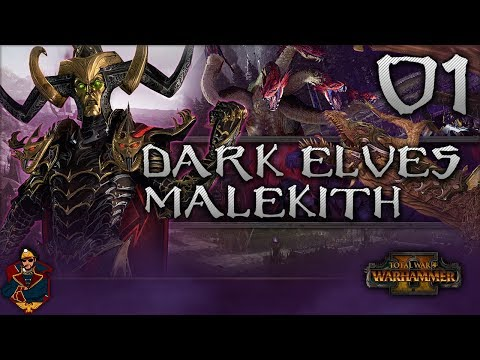 [1] Total War: Warhammer 2 (Dark Elves) Campaign Walkthrough - Malekith the Witch King!