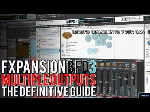 BFD3 MULTIPLE OUTPUTS | THE DEFINITIVE GUIDE (RECORD DRUMS INTO YOUR DAW)