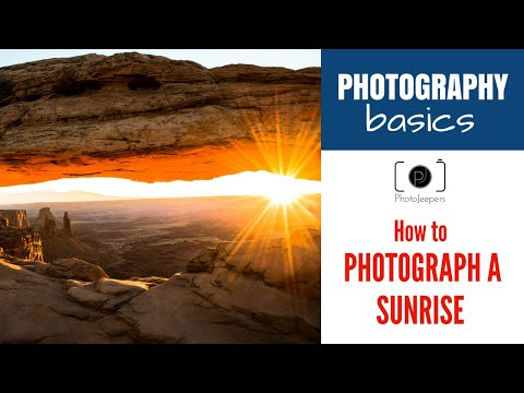 Photography Basics: How to Photograph a Sunrise