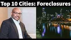 Top 10 Cities With The Highest Foreclosure Rates