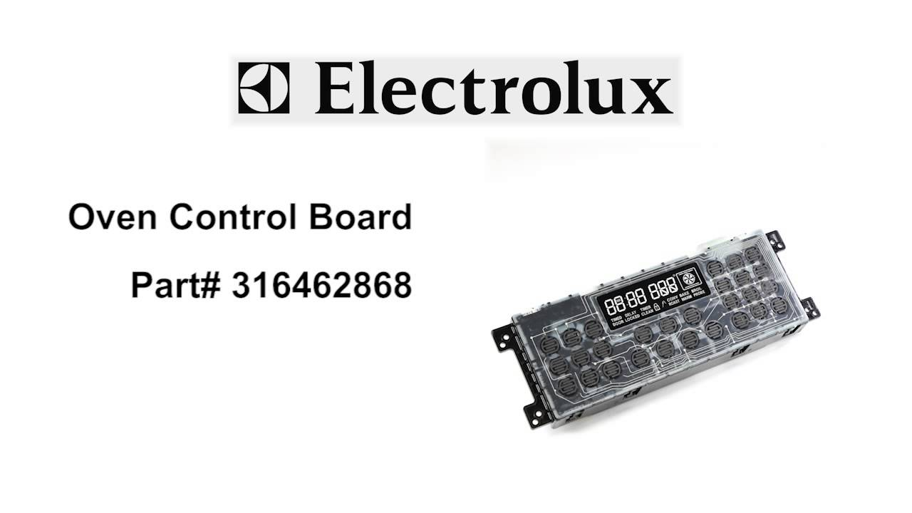 Electrolux Oven Control Board Part Number 316462868
