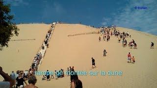 dune du PILAT - explication accès +  parking + tarifs + découverte coté terre et mer