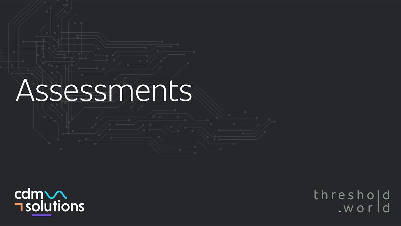 CDM Solutions - Assessments 3.0
