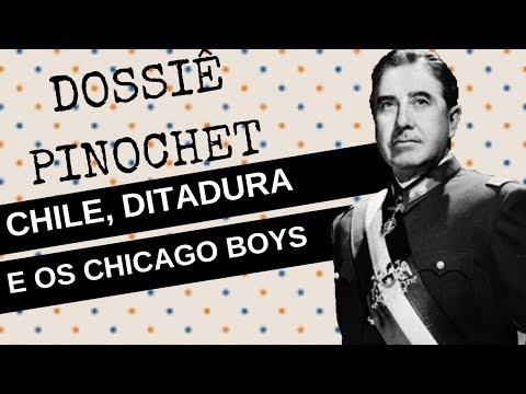 DOSSIÊ PINOCHET: CHICAGO BOYS NO CHILE, A INSPIRAÇÃO DE PAULO GUEDES E O MODELO PARA BOLSONARO