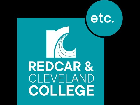Redcar & Cleveland College  - Your Local College