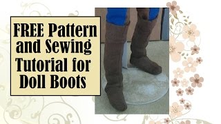 Free Sewing Pattern and Video Tutorial for Making Doll Boots