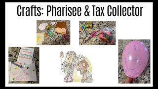 Bible Crafts: Pharisee and Tax collector (Sunday School Activities)