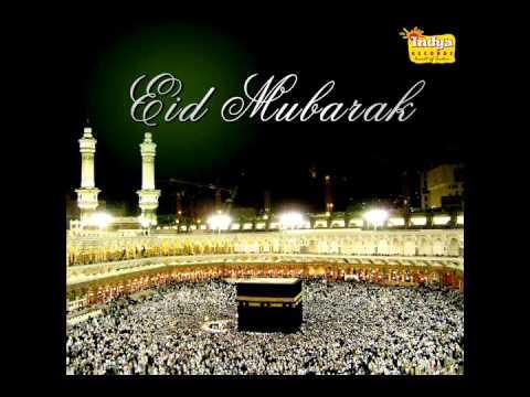 Ramzan Naats Eid Mubarak Owais Raza Qadri New Collection Allah Allah Urdu Songs Youtube
