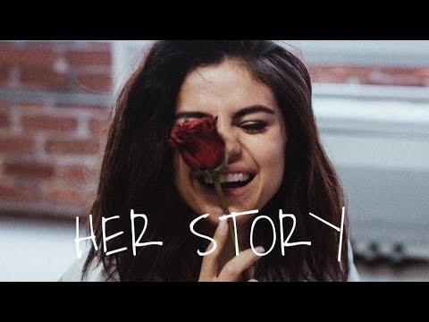 Selena Gomez // Her Story