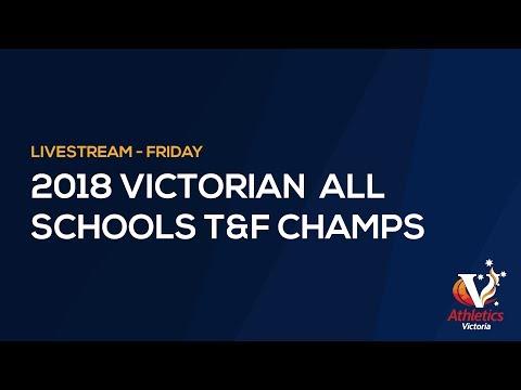 2018 Victorian All Schools Track & Field Championships – Friday Night